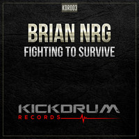 Brian NRG - Fighting To Survive