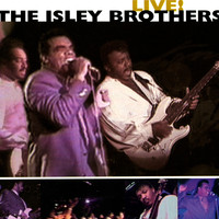 The Isley Brothers - Live!