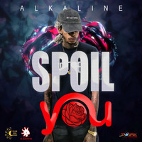 Alkaline - Spoil You - Single