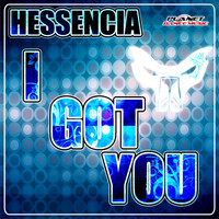 Hessencia - I Got You