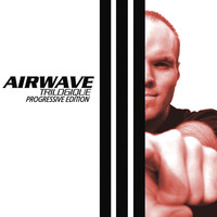 Airwave - Trilogique - Progressive Edition