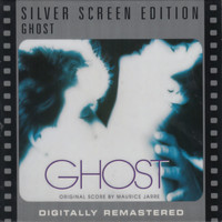 Maurice Jarre - Ghost (Original Motion Picture Soundtrack) [Silver Screen Edition]