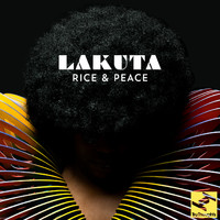 Lakuta - Rice & Peace (Explicit)