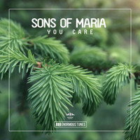 Sons of Maria - You Care