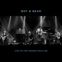 Boy & Bear - Live at the Hordern Pavilion
