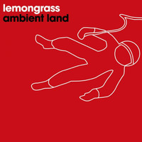 Lemongrass - Ambient Land