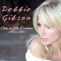 Debbie Gibson - Only in My Dreams (Acoustic) - Single
