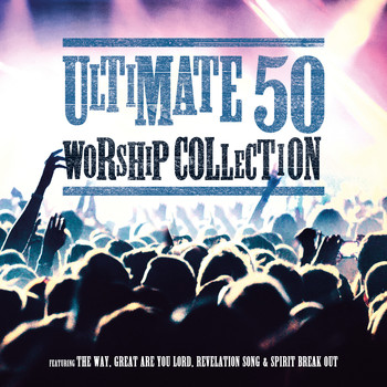 Various Artists - Ultimate 50 Worship Collection