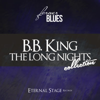 B.B. King - The Long Nights Collection (Forever Blues)