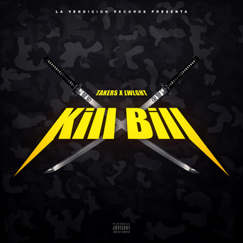 Takers & LWLGHT feat. Lito Kirino - Kill Bill (Explicit)