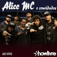 Joker - Alice MC e Convidados no Estúdio Showlivre (Ao Vivo)