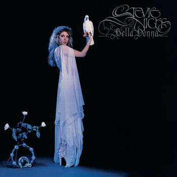 Stevie Nicks - Bella Donna (Remastered)