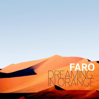 Faro - Dreaming in Orange