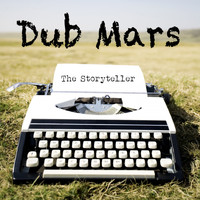Dub Mars - The Storyteller