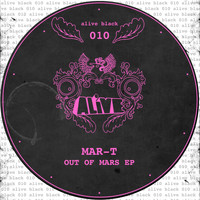 Mar-t - Out Of Mars EP