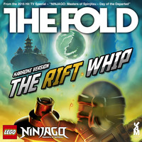 The Fold - Lego Ninjago - The Rift Whip - Weekend Whip Reworked (Karaoke version)