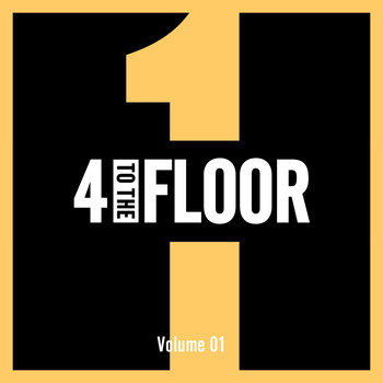 Various Artists - 4 To The Floor Volume 01