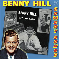 Benny Hill - Comedy Songs