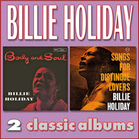 Billie Holiday - Body and Soul / Songs for Distingué Lovers