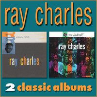 Ray Charles - Ray Charles / Yes Indeed!