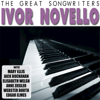 Various Artists - The Great Songwriters - Ivor Novello