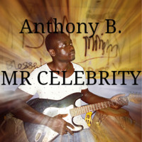 Anthony B - Mr Celebrity