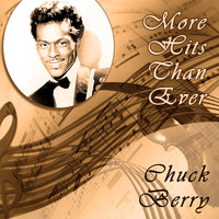 Chuck Berry - More Hits Than Ever