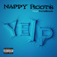 Nappy Roots feat. ForteBowie - YELP