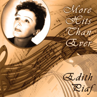 Edith Piaf - More Hits Than Ever