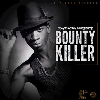 Bounty Killer - John John Presents: Bounty Killer