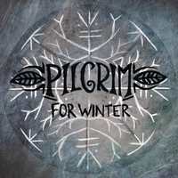 Pilgrim - For Winter
