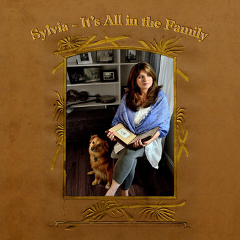 Sylvia - It's All in the Family