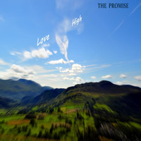 The Promise - Love High