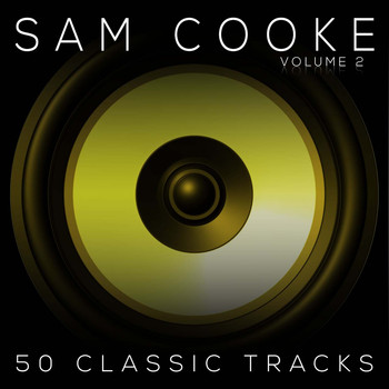 The Soul Stirrers, Sam Cooke - 50 Classic Tracks Vol 2