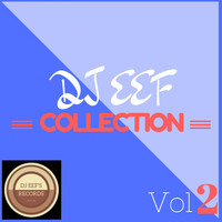 DJ EEF - DJ Eef Collection, Vol. 2