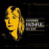 Marianne Faithfull - No Exit