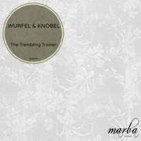Wurfel & Knobel - The Trembling Trainer