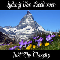Ludwig van Beethoven - Ludwig van Beethoven: Just The Classics
