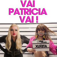 Las Bibas From Vizcaya - Vai Patricia Vai! - Single