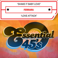 Ferrara - Shake It Baby Love / Love Attack (Digital 45)
