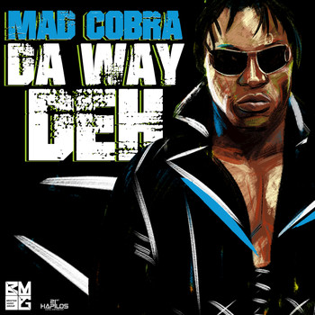 Mad Cobra - Da Way Deh - Single