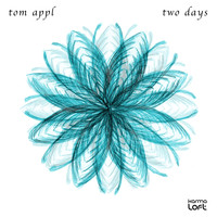 Tom Appl - Two Days