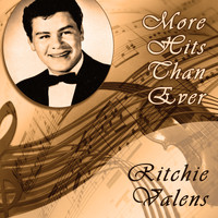 Ritchie Valens - More Hits Than Ever