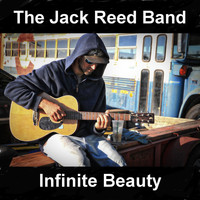 The Jack Reed Band - Infinite Beauty