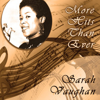 Sarah Vaughan - More Hits Than Ever