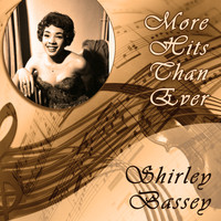 Shirley Bassey - More Hits Than Ever