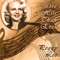 Peggy Lee - More Hits Than Ever