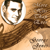 George Jones - More Hits Than Ever