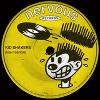 Kid Shakers - Right Before