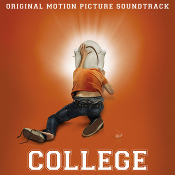 Various Artists - College (Original Motion Picture Soundtrack)